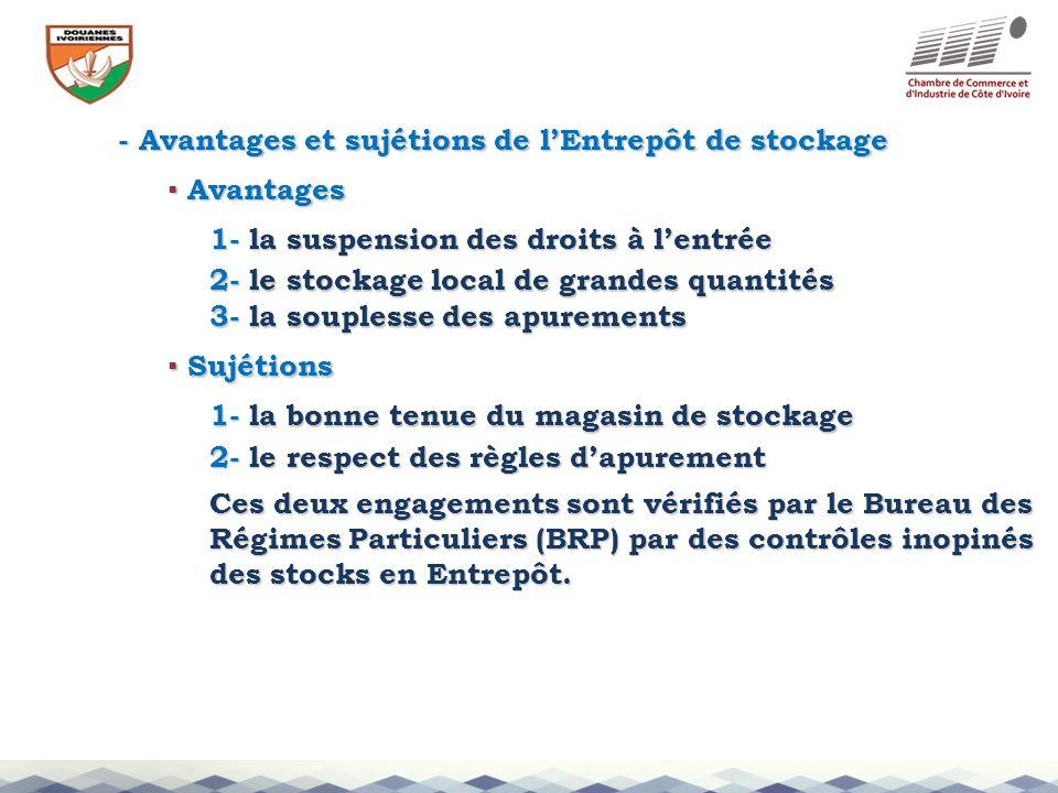 - Avantages et sujétions de l'Entrepôt de stockage