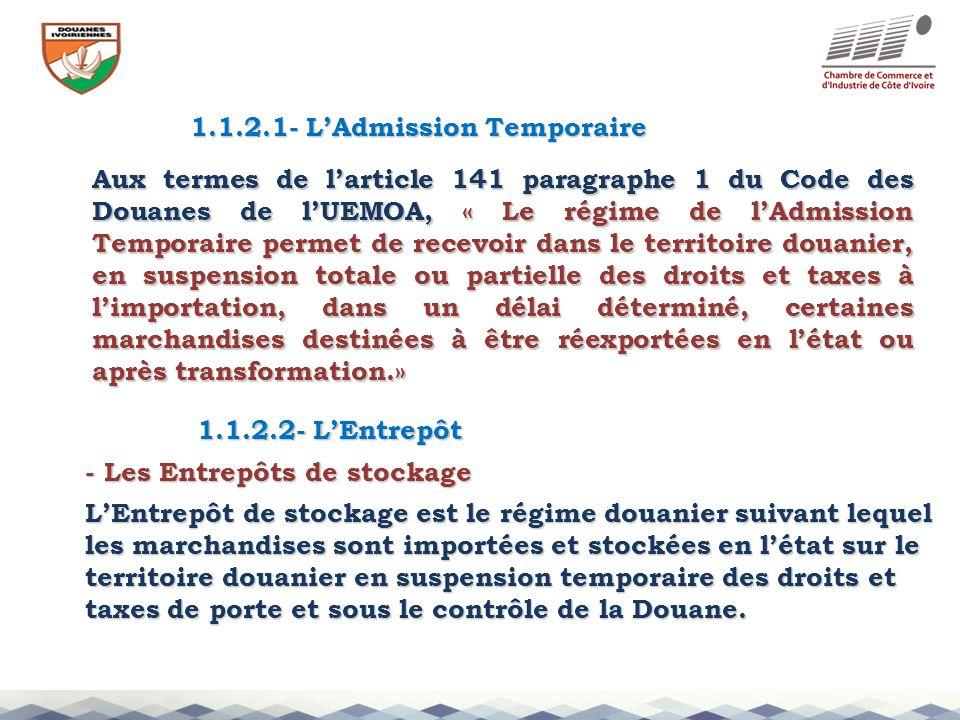 1.1.2.1- L'Admission Temporaire