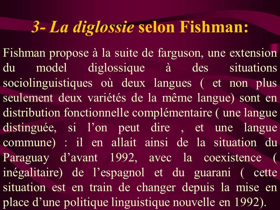 3- La diglossie selon Fishman: