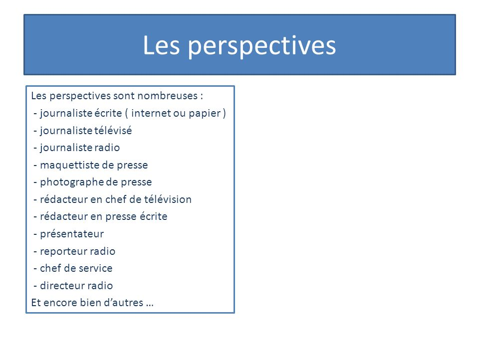 Les perspectives
