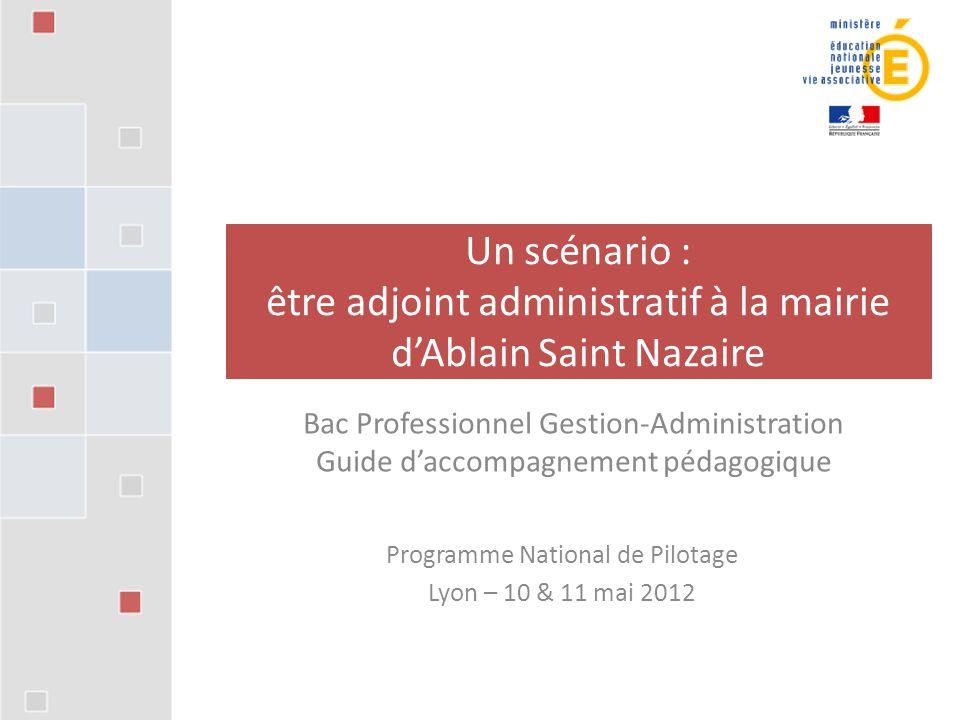 Un scénario : être adjoint administratif à la mairie d'Ablain Saint Nazaire