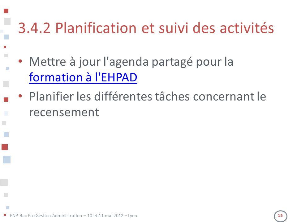 3.4.2 Planification et suivi des activités