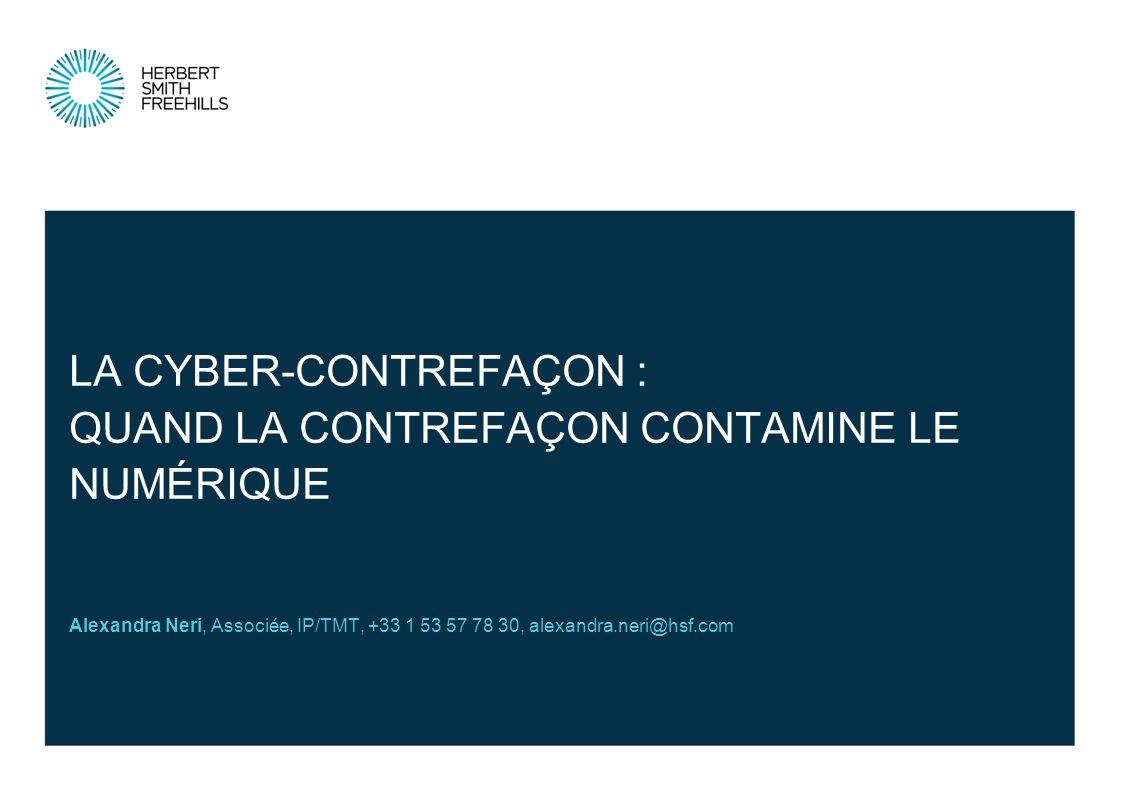 La cyber-contrefaçon : quand la contrefaçon contamine le numérique