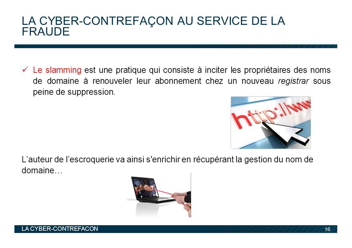 la CYBER-Contrefaçon au service de la fraude