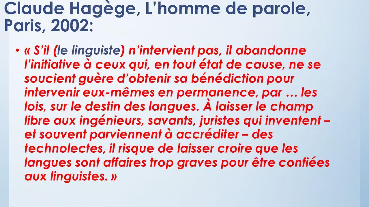 Claude Hagège, L'homme de parole, Paris, 2002: