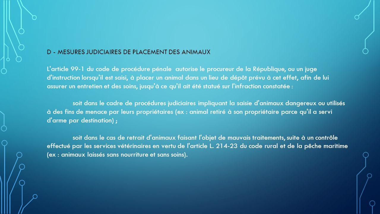 D - MESURES JUDICIAIRES DE PLACEMENT DES ANIMAUX