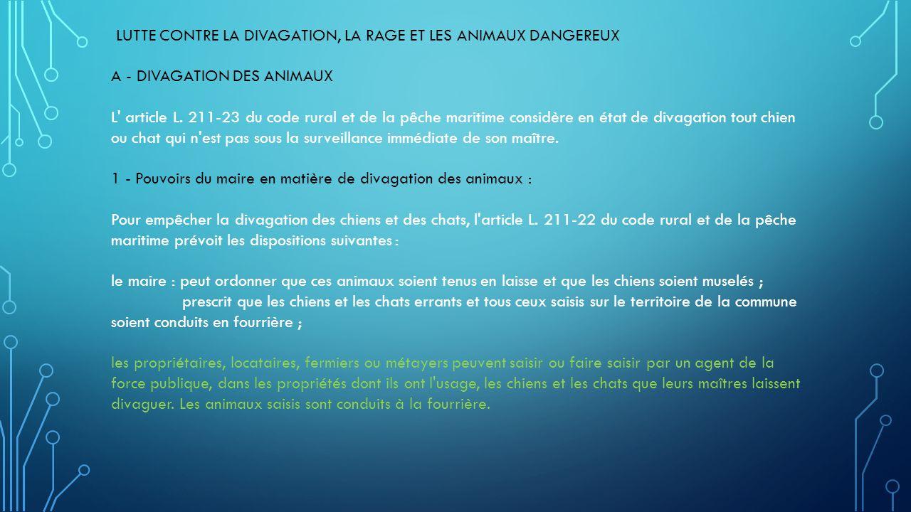LUTTE CONTRE LA DIVAGATION, LA RAGE ET LES ANIMAUX DANGEREUX