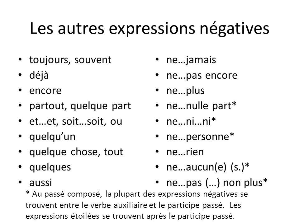 Les autres expressions négatives