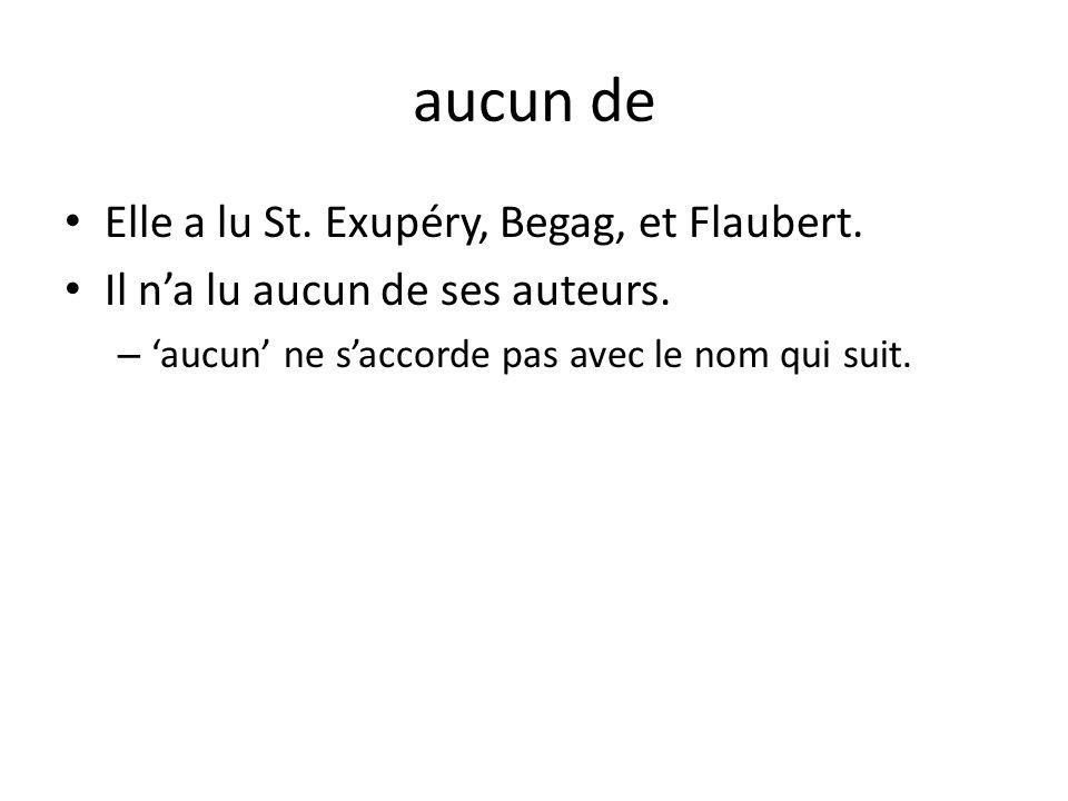 aucun de Elle a lu St. Exupéry, Begag, et Flaubert.