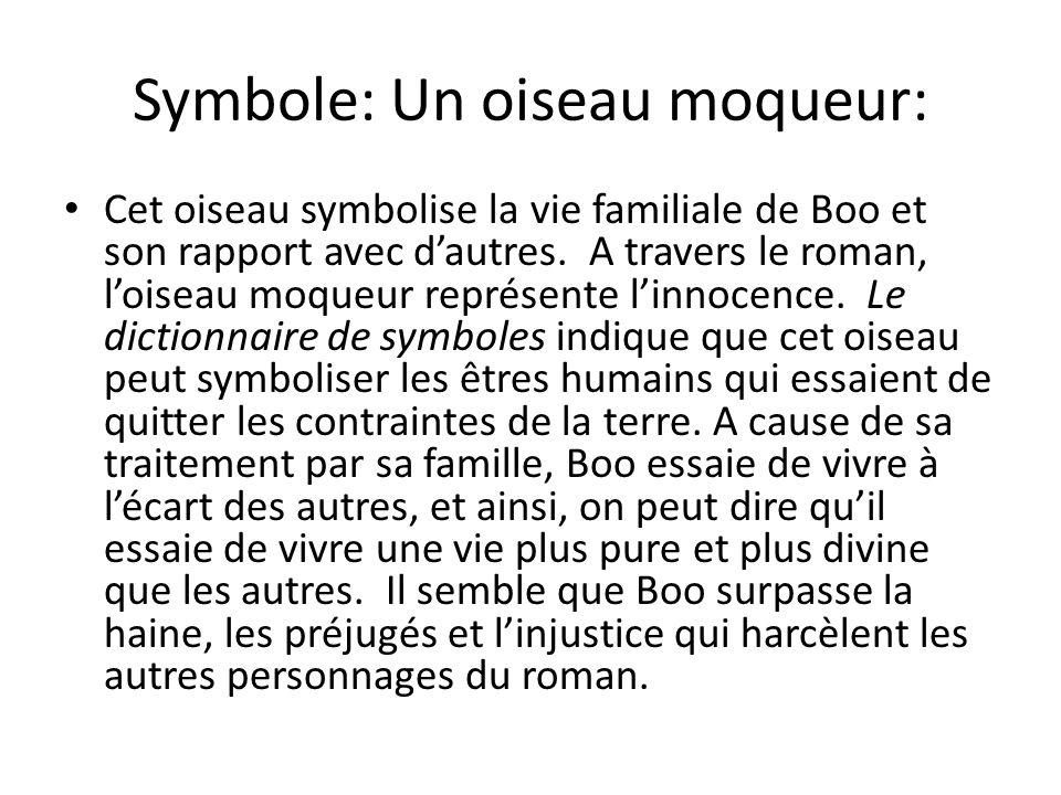 Symbole: Un oiseau moqueur: