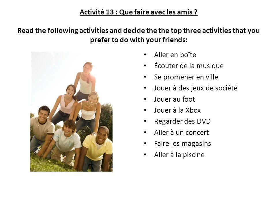Activité 13 : Que faire avec les amis