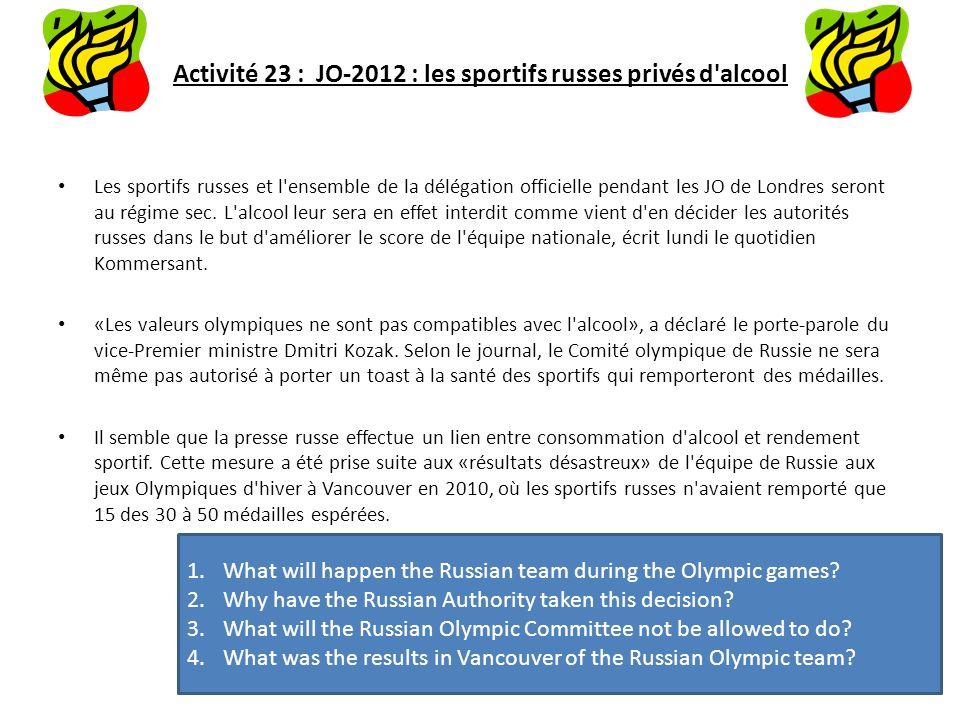 Activité 23 : JO-2012 : les sportifs russes privés d alcool