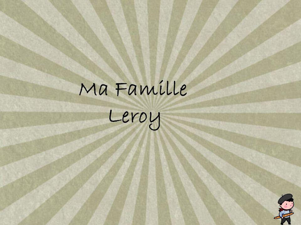 Ma Famille Leroy