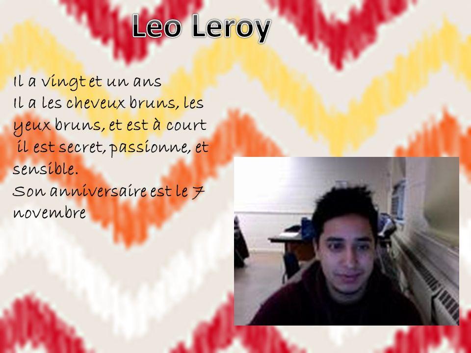 Leo Leroy Il a vingt et un ans