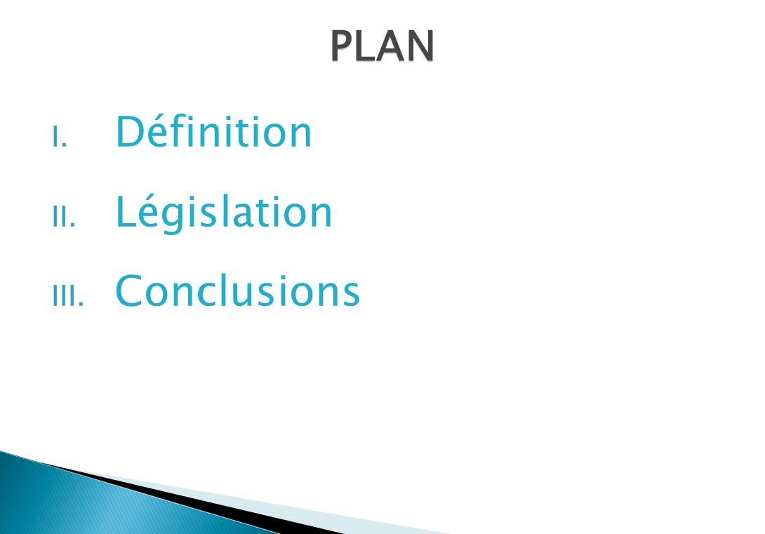 PLAN Définition Législation Conclusions