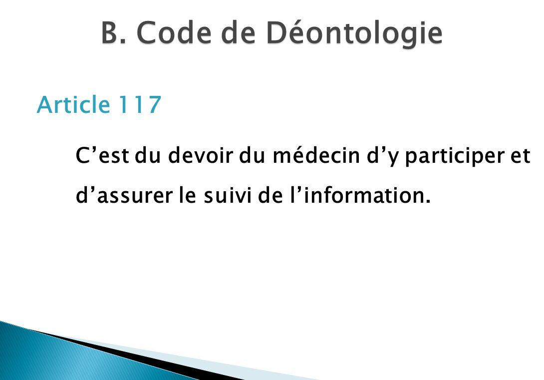 B. Code de Déontologie Article 117.