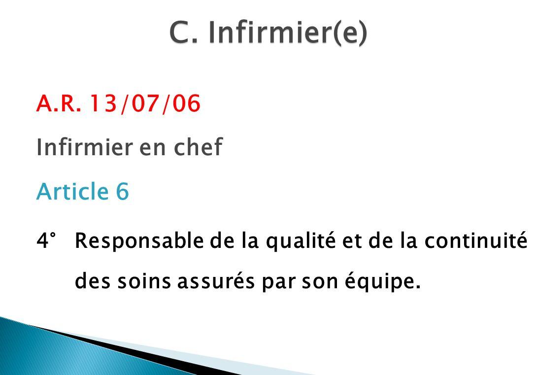 C. Infirmier(e) A.R. 13/07/06 Infirmier en chef Article 6