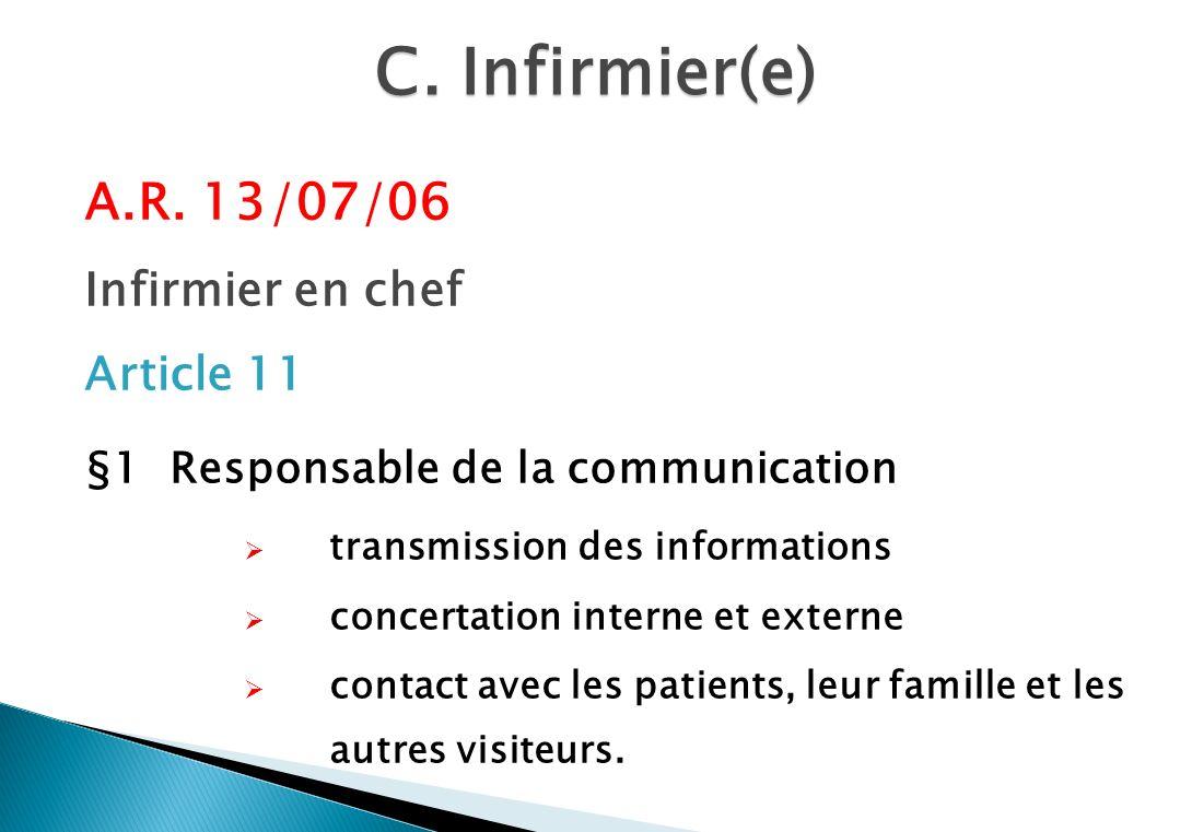 C. Infirmier(e) A.R. 13/07/06 Infirmier en chef Article 11