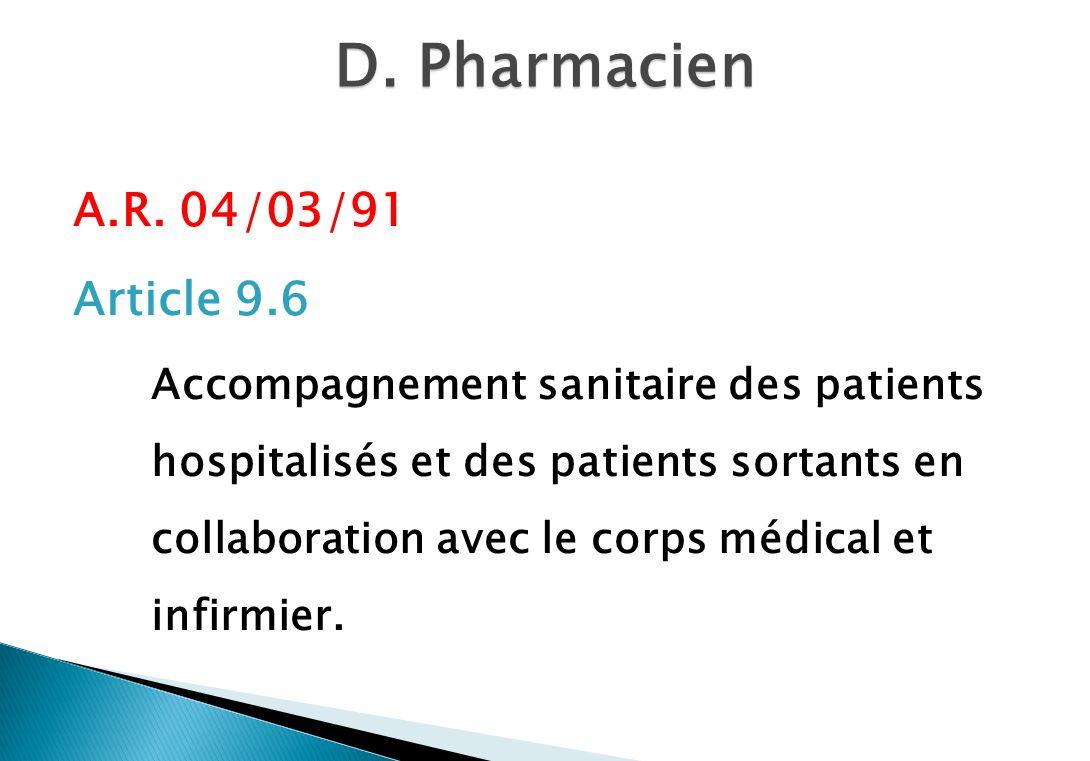 D. Pharmacien A.R. 04/03/91 Article 9.6