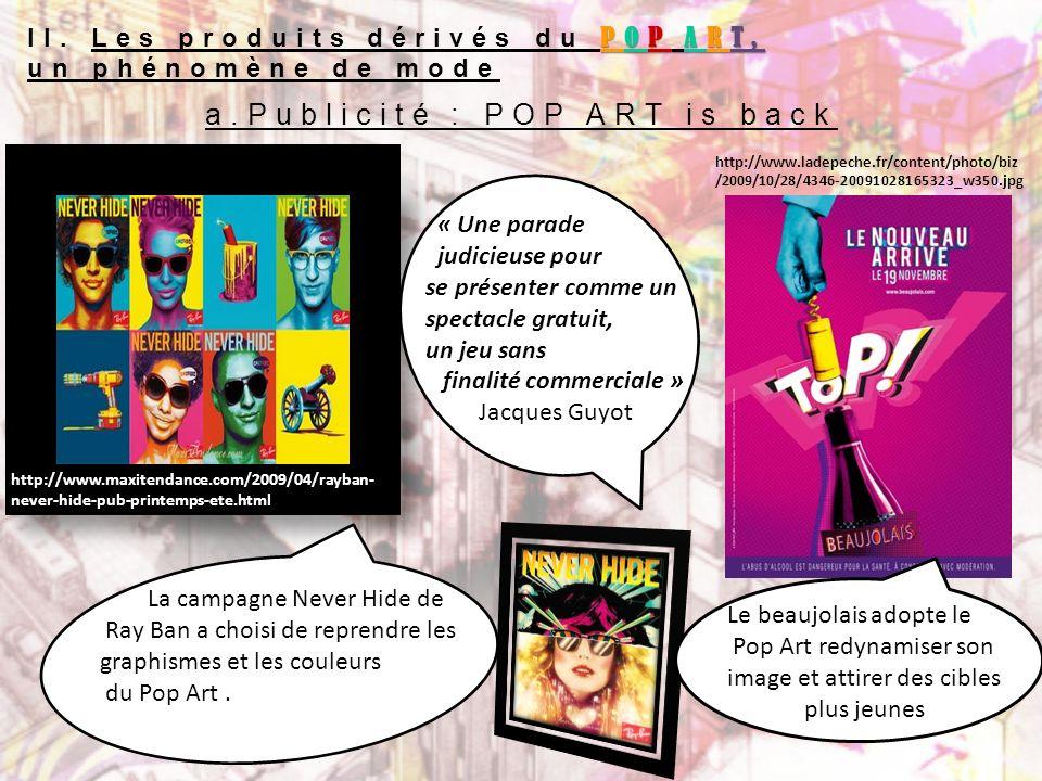 a.Publicité : POP ART is back