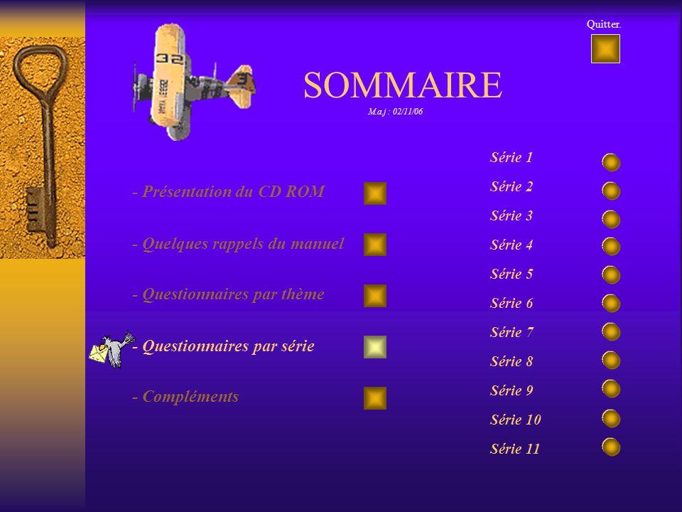SOMMAIRE - Présentation du CD ROM - Quelques rappels du manuel