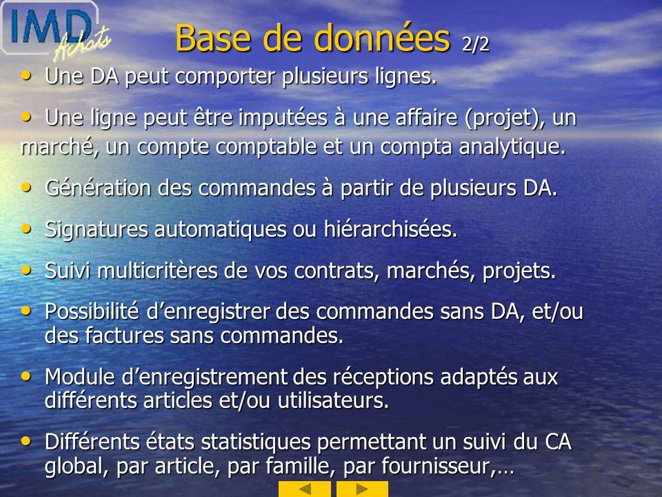 Base de données 2/2 Une DA peut comporter plusieurs lignes.
