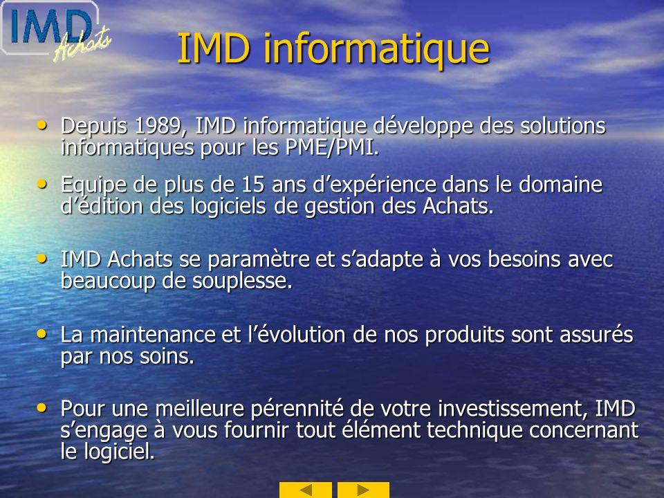 IMD informatique Depuis 1989, IMD informatique développe des solutions informatiques pour les PME/PMI.