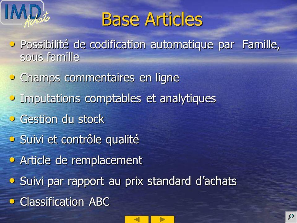 Base Articles Possibilité de codification automatique par Famille, sous famille. Champs commentaires en ligne.