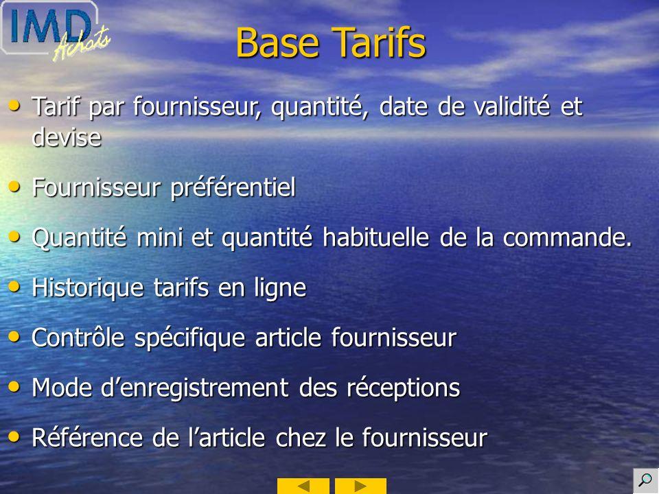 Base Tarifs Tarif par fournisseur, quantité, date de validité et devise. Fournisseur préférentiel.