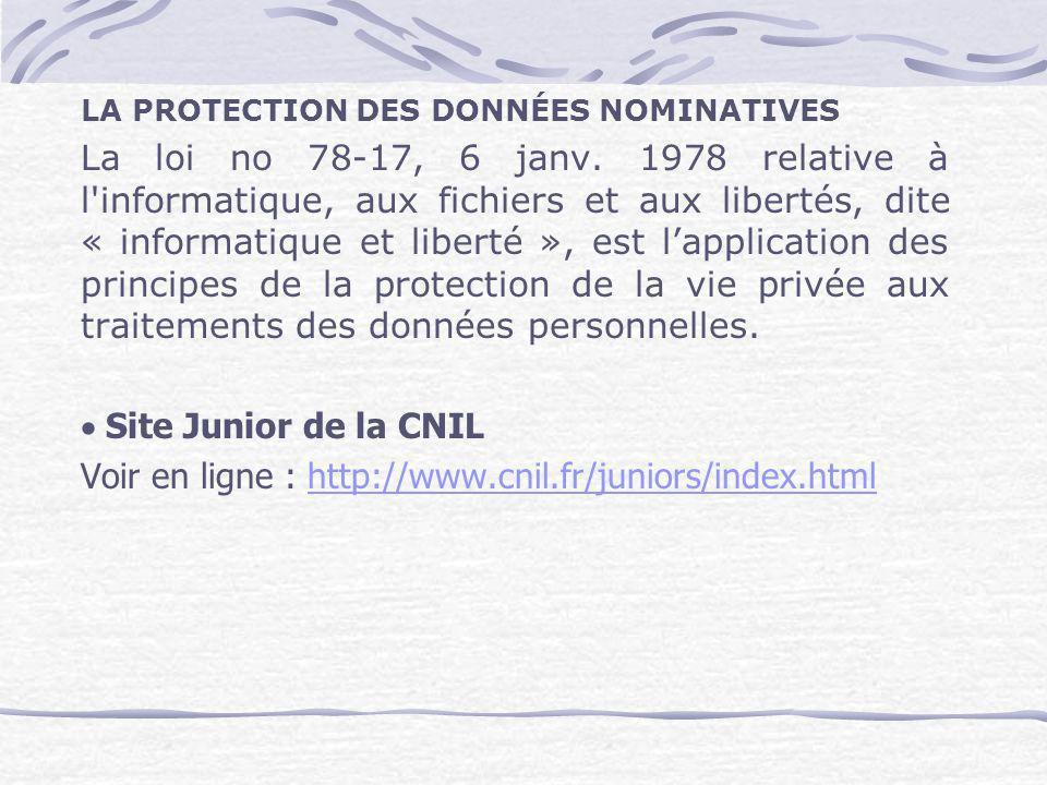 Voir en ligne : http://www.cnil.fr/juniors/index.html