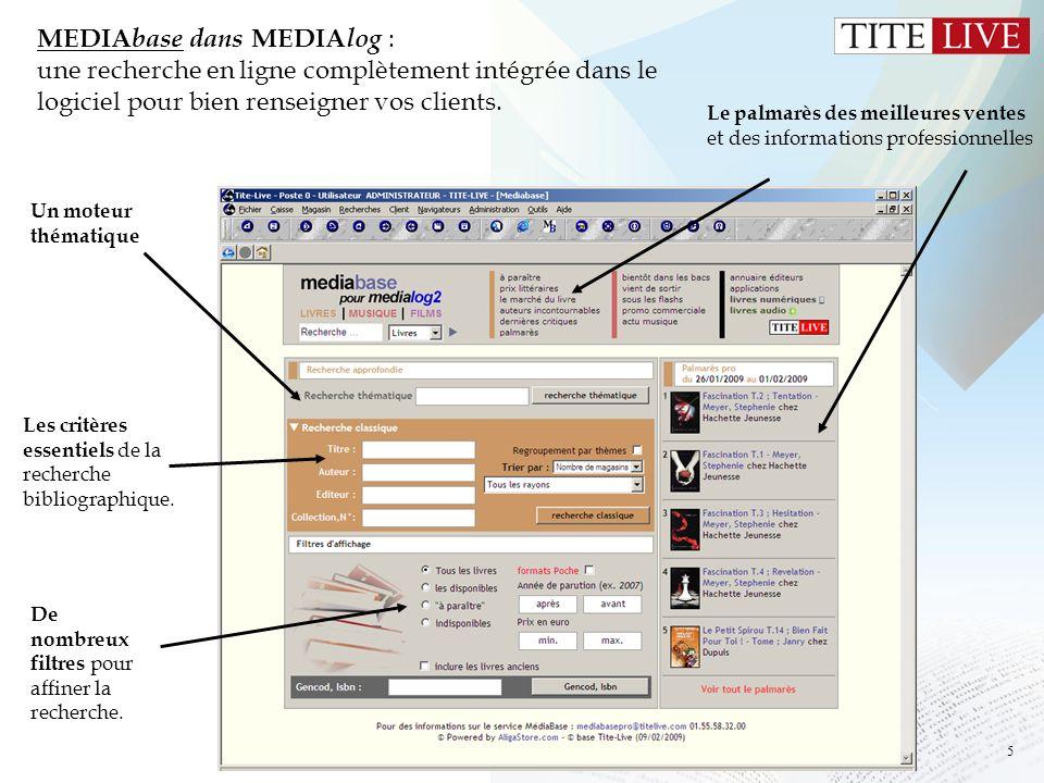 MEDIAbase dans MEDIAlog : une recherche en ligne complètement intégrée dans le logiciel pour bien renseigner vos clients.