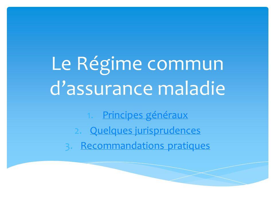 Le Régime commun d'assurance maladie