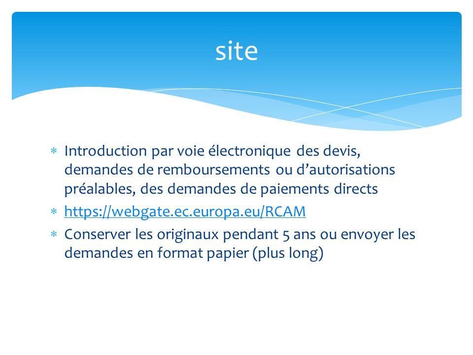 site Introduction par voie électronique des devis, demandes de remboursements ou d'autorisations préalables, des demandes de paiements directs.