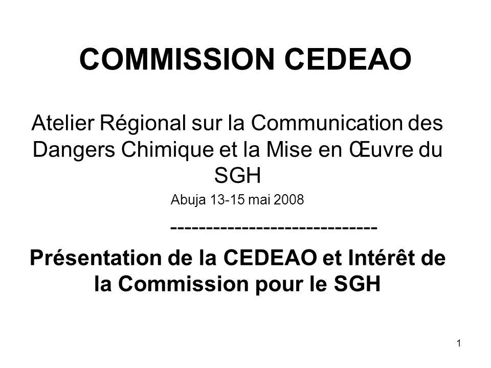 Présentation de la CEDEAO et Intérêt de la Commission pour le SGH