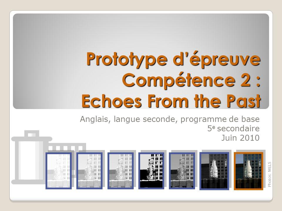 Prototype d'épreuve Compétence 2 : Echoes From the Past