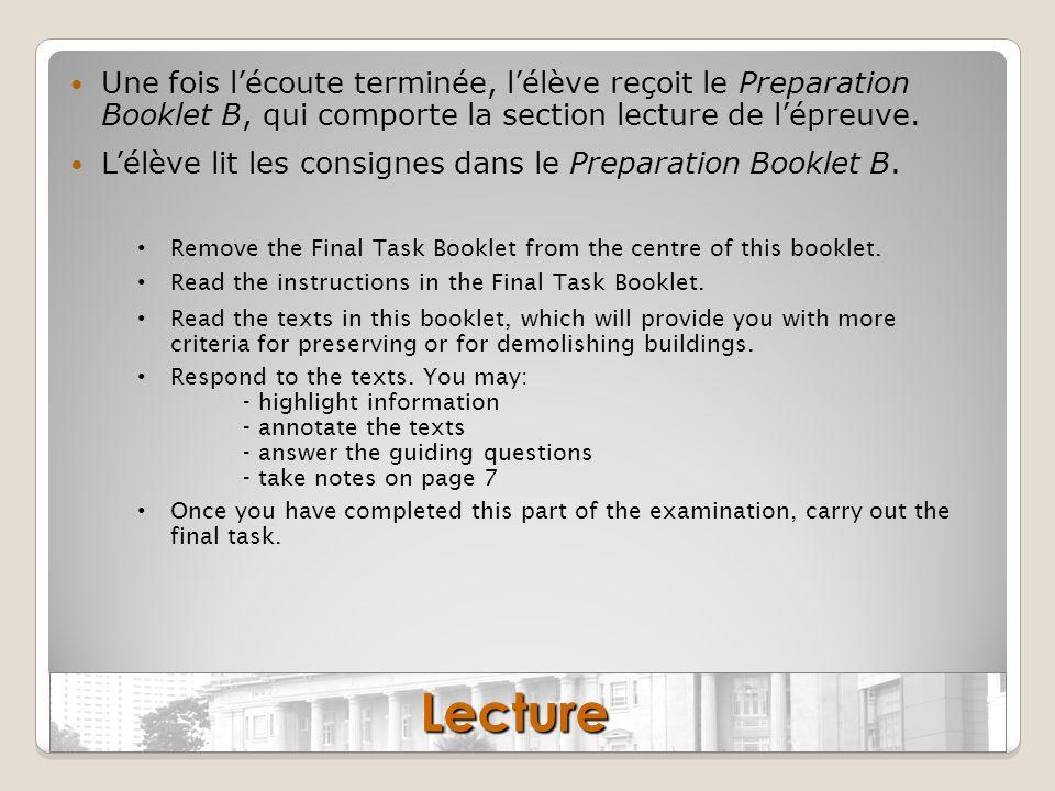 Une fois l'écoute terminée, l'élève reçoit le Preparation Booklet B, qui comporte la section lecture de l'épreuve.