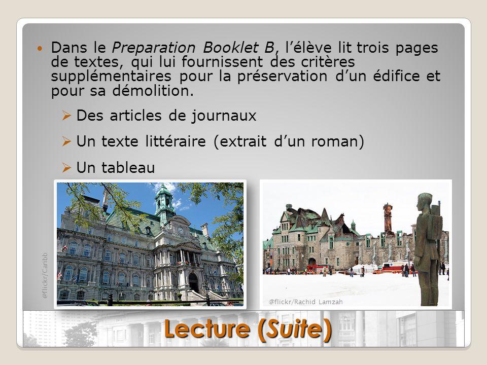 Dans le Preparation Booklet B, l'élève lit trois pages de textes, qui lui fournissent des critères supplémentaires pour la préservation d'un édifice et pour sa démolition.