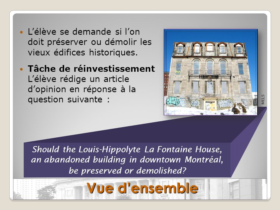 L'élève se demande si l'on doit préserver ou démolir les vieux édifices historiques.