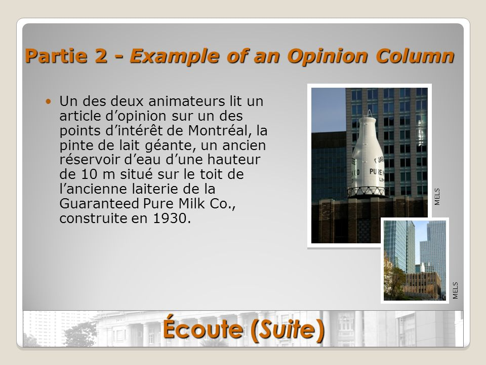 Écoute (Suite) Partie 2 - Example of an Opinion Column