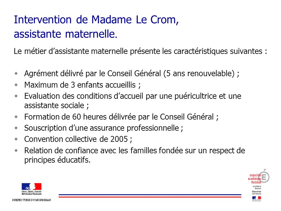 Intervention de Madame Le Crom, assistante maternelle.