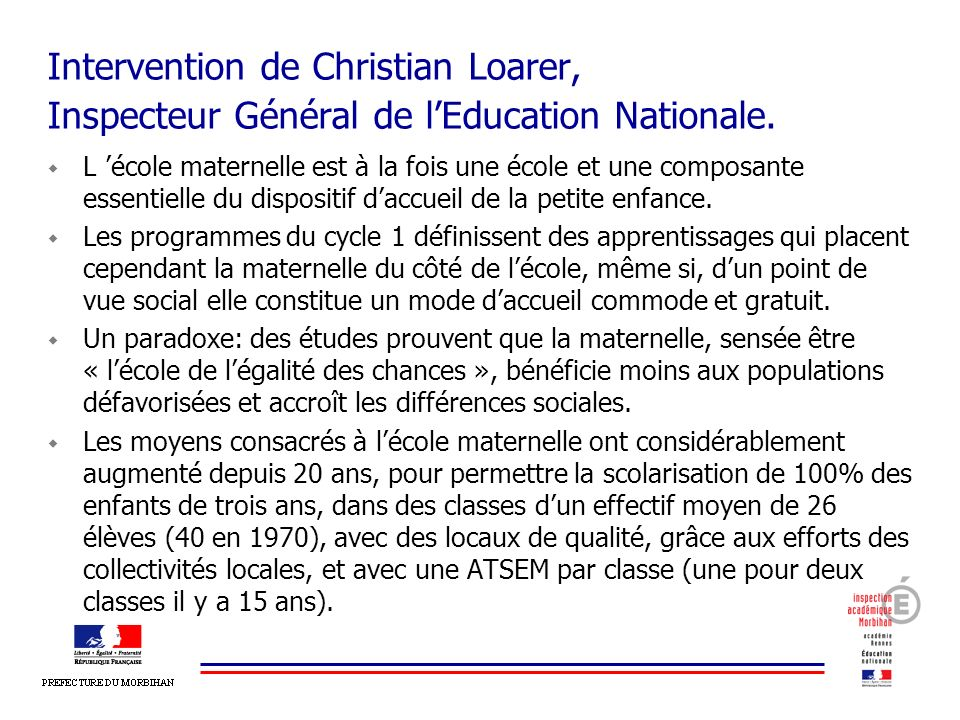 Intervention de Christian Loarer, Inspecteur Général de l'Education Nationale.