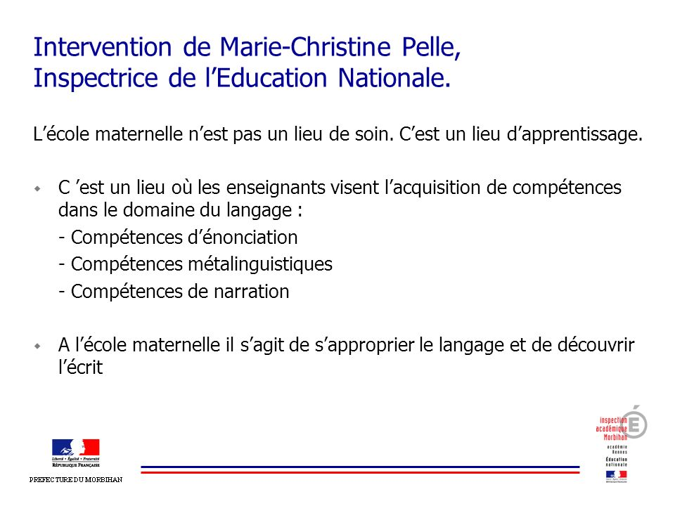 Intervention de Marie-Christine Pelle, Inspectrice de l'Education Nationale.