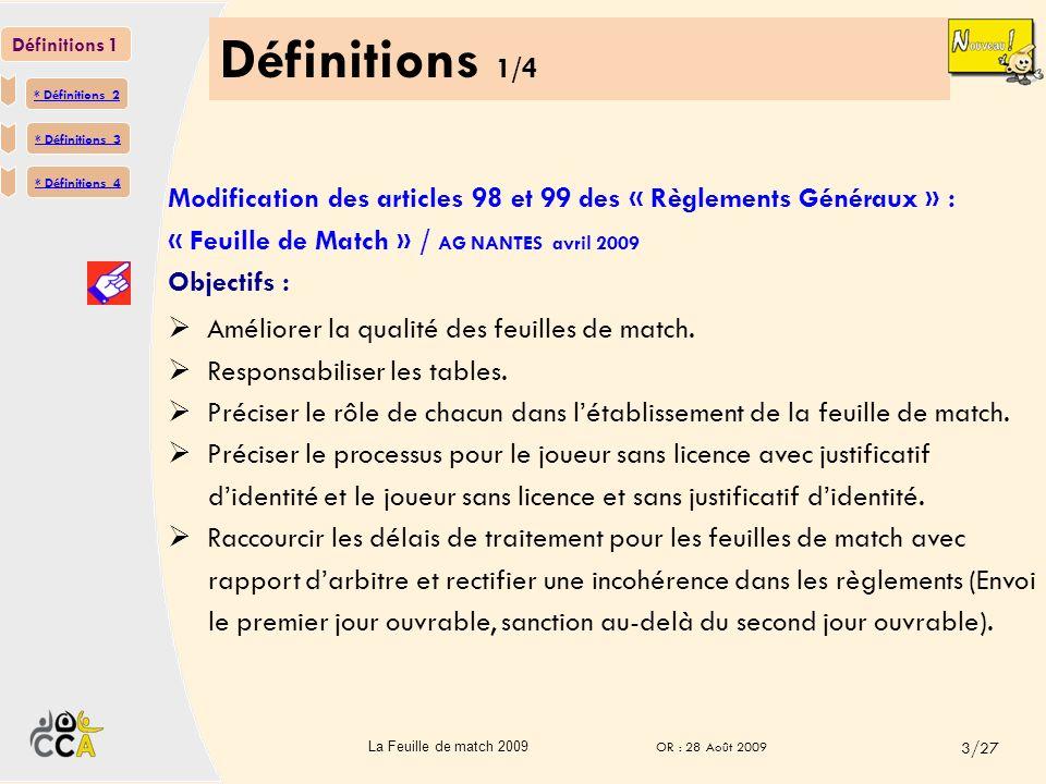 Définitions 1/4 Définitions 1. * Définitions 2. * Définitions 3. * Définitions 4.