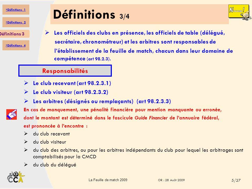 Définitions 3/4 Responsabilités