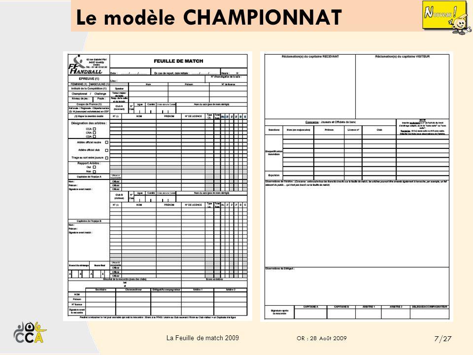 Le modèle CHAMPIONNAT La Feuille de match 2009 OR : 28 Août 2009 7/27