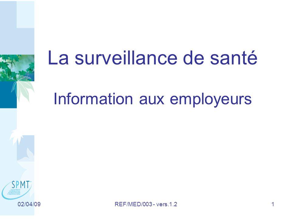 La surveillance de santé Information aux employeurs