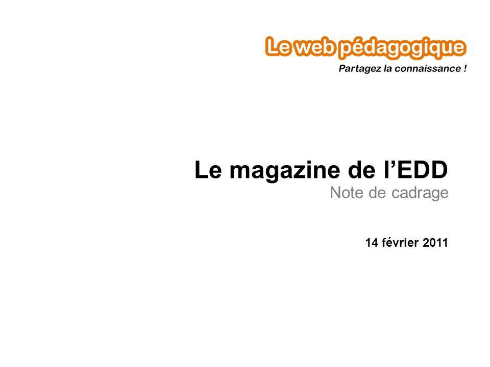 Le magazine de l'EDD Note de cadrage