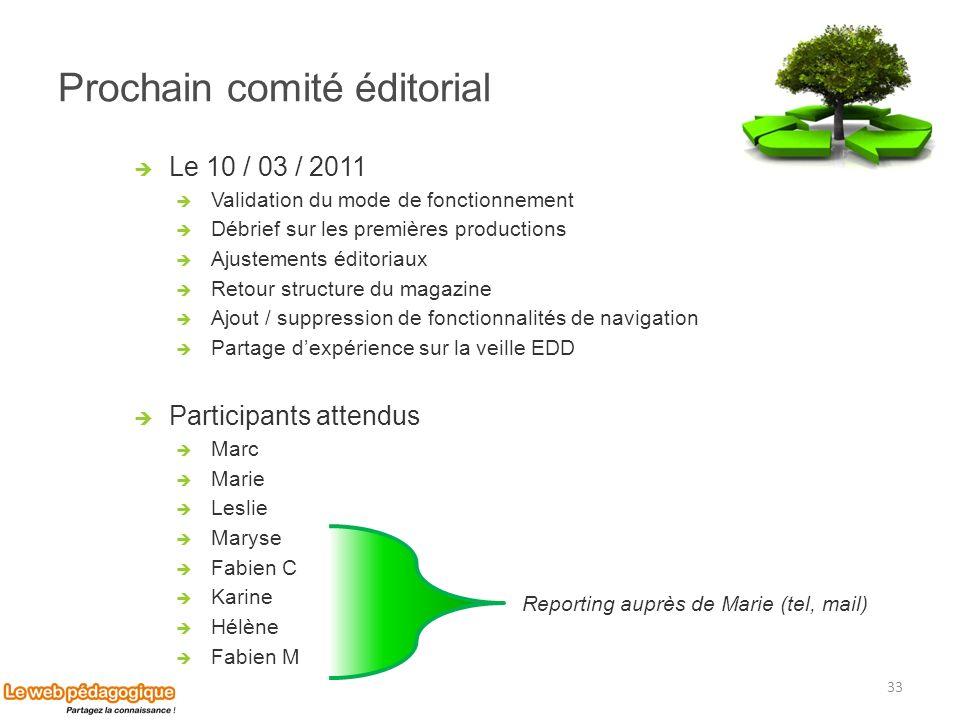 Prochain comité éditorial