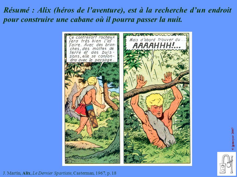 Résumé : Alix (héros de l'aventure), est à la recherche d'un endroit pour construire une cabane où il pourra passer la nuit.