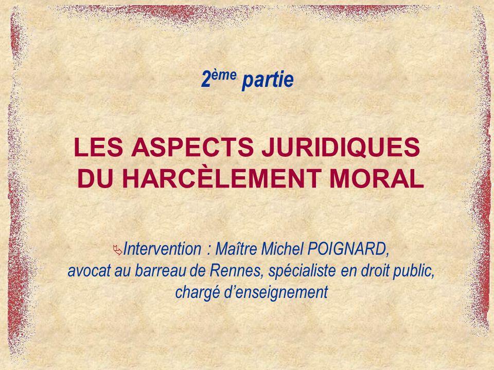 LES ASPECTS JURIDIQUES DU HARCÈLEMENT MORAL